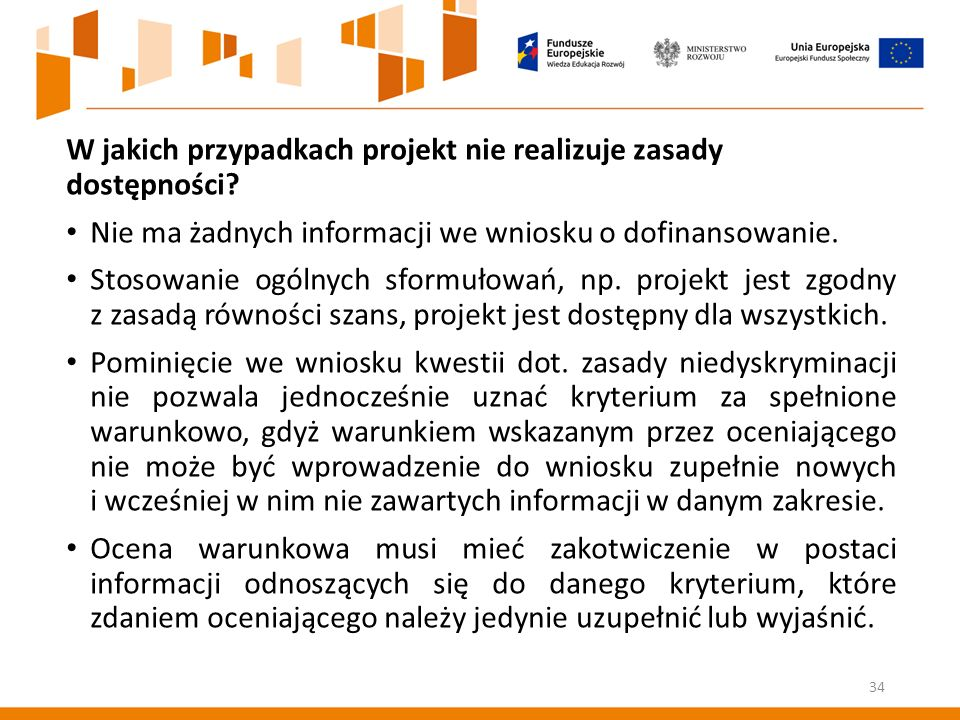 W jakich przypadkach projekt nie realizuje zasady dostępności.