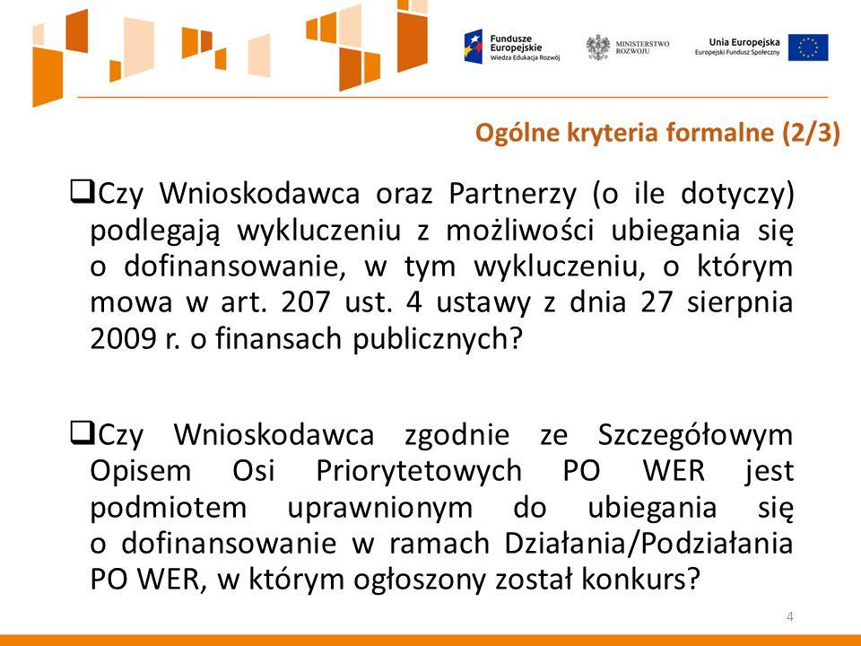  Czy Wnioskodawca oraz Partnerzy (o ile dotyczy) podlegają wykluczeniu z możliwości ubiegania się o dofinansowanie, w tym wykluczeniu, o którym mowa w art.
