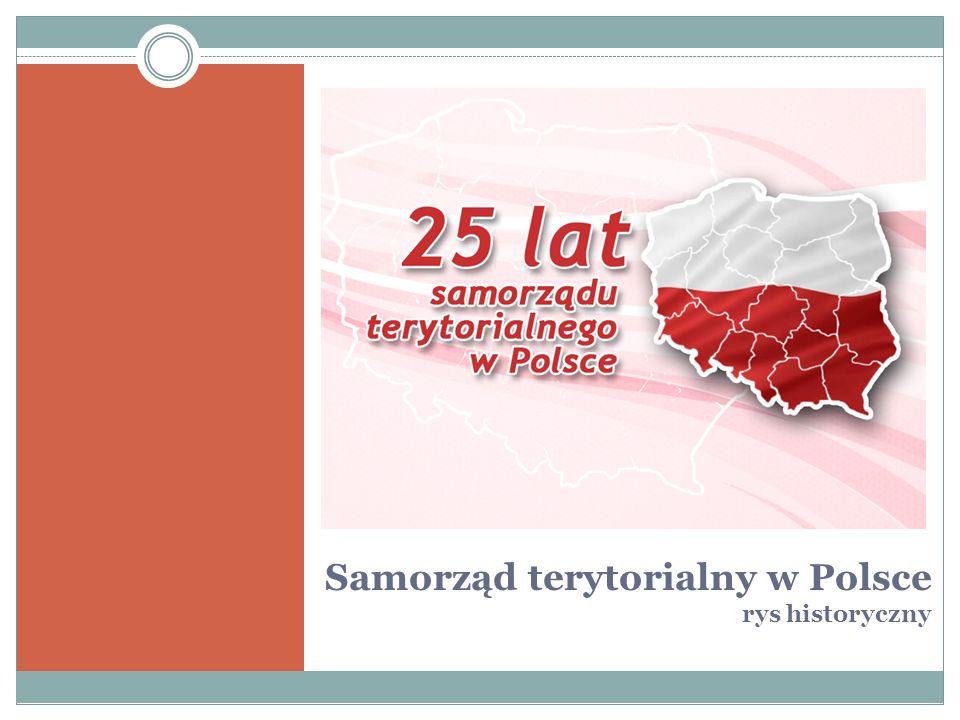 Samorząd terytorialny w Polsce rys historyczny