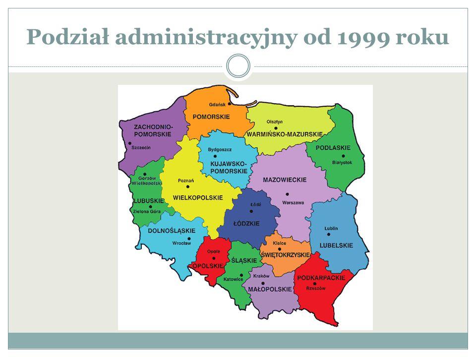 Podział administracyjny od 1999 roku