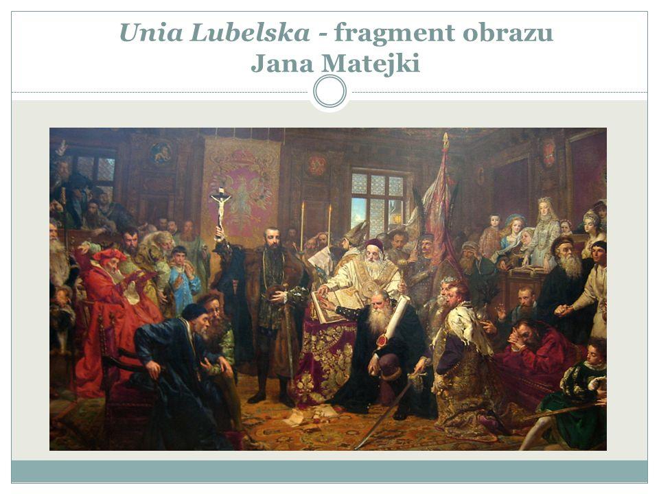Unia Lubelska - fragment obrazu Jana Matejki