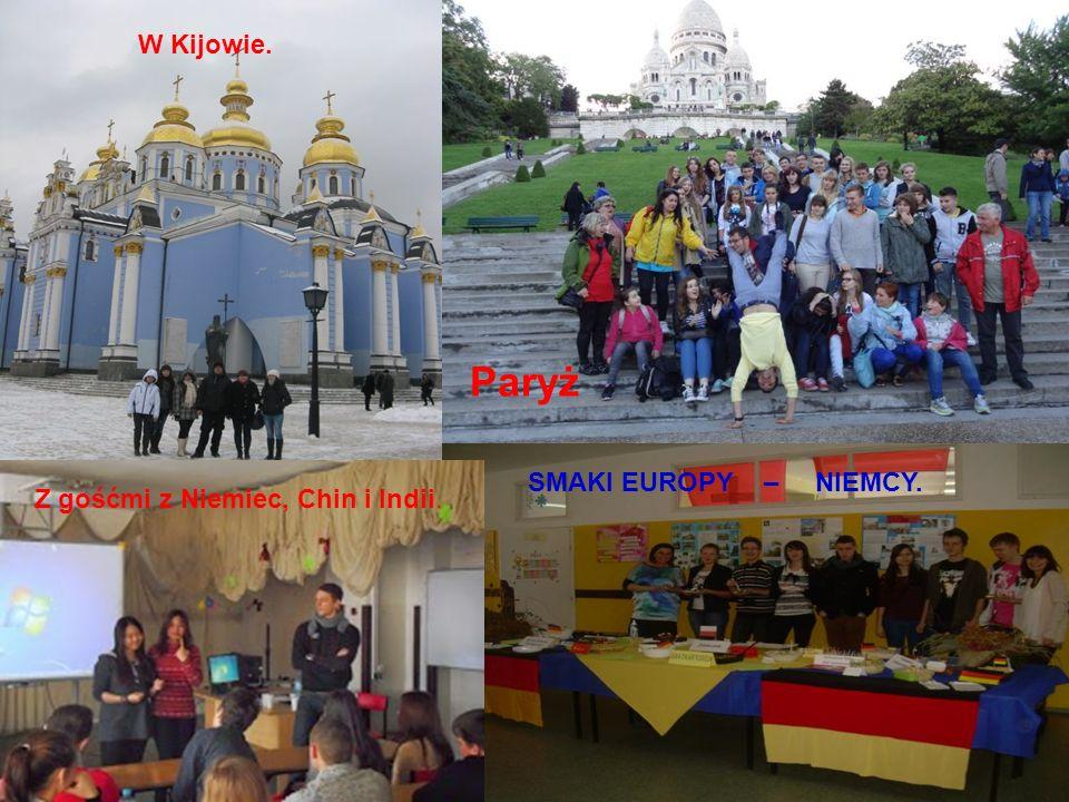 W Kijowie. Paryż SMAKI EUROPY – NIEMCY. Z gośćmi z Niemiec, Chin i Indii.