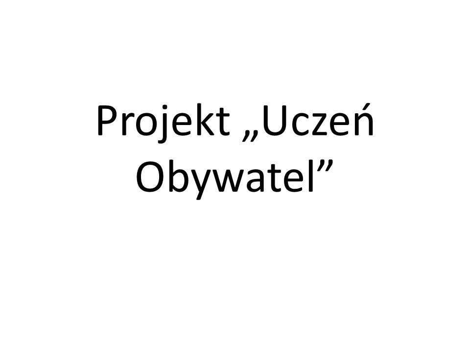"Projekt ""Uczeń Obywatel"
