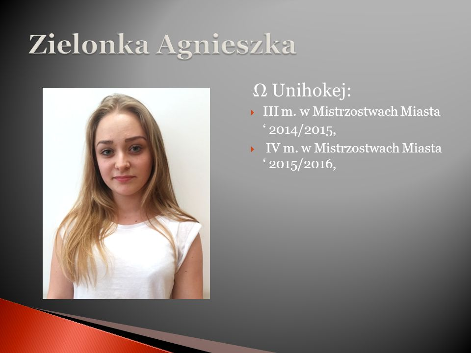Ω Unihokej:  III m. w Mistrzostwach Miasta ' 2014/2015,  IV m.