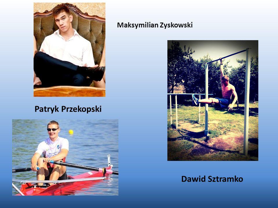 Patryk Przekopski Dawid Sztramko Maksymilian Zyskowski