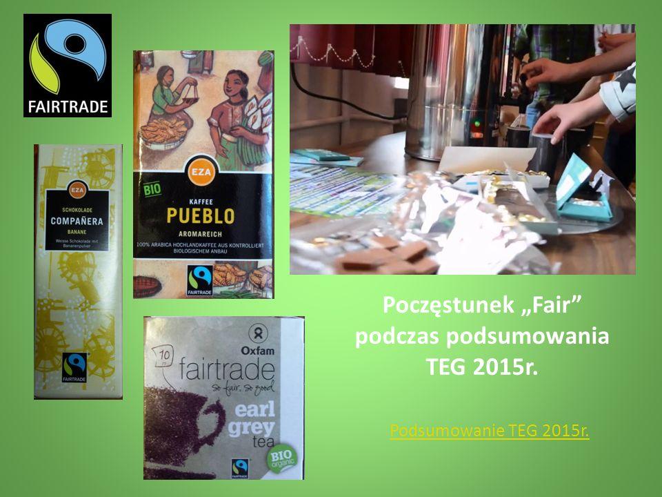 "Poczęstunek ""Fair podczas podsumowania TEG 2015r. Podsumowanie TEG 2015r."