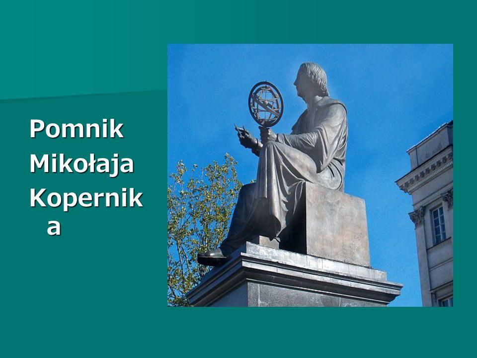PomnikMikołaja Kopernik a