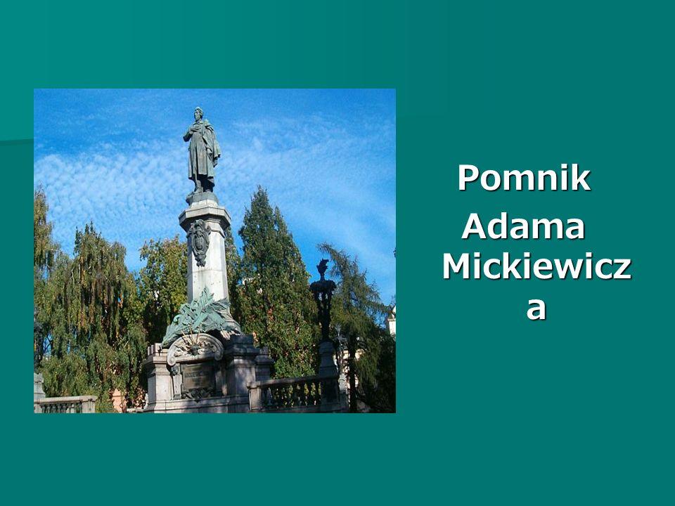 Pomnik Adama Mickiewicz a