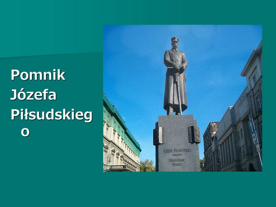 PomnikJózefa Piłsudskieg o