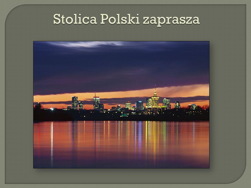 Stolica Polski zaprasza