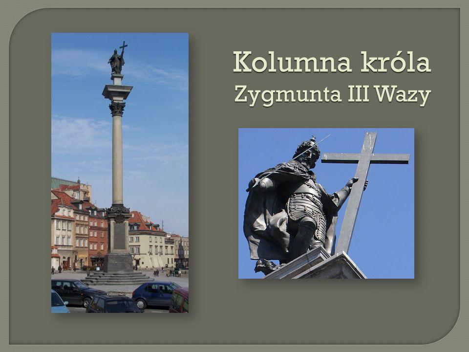 Kolumna króla Zygmunta III Wazy