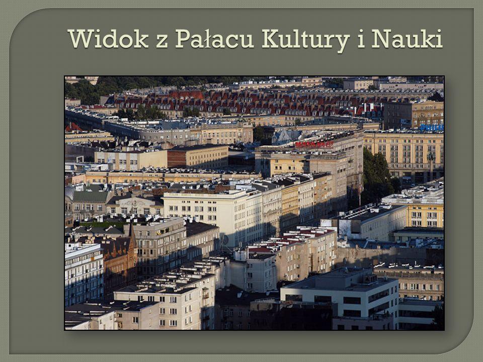 Widok z Pa ł acu Kultury i Nauki