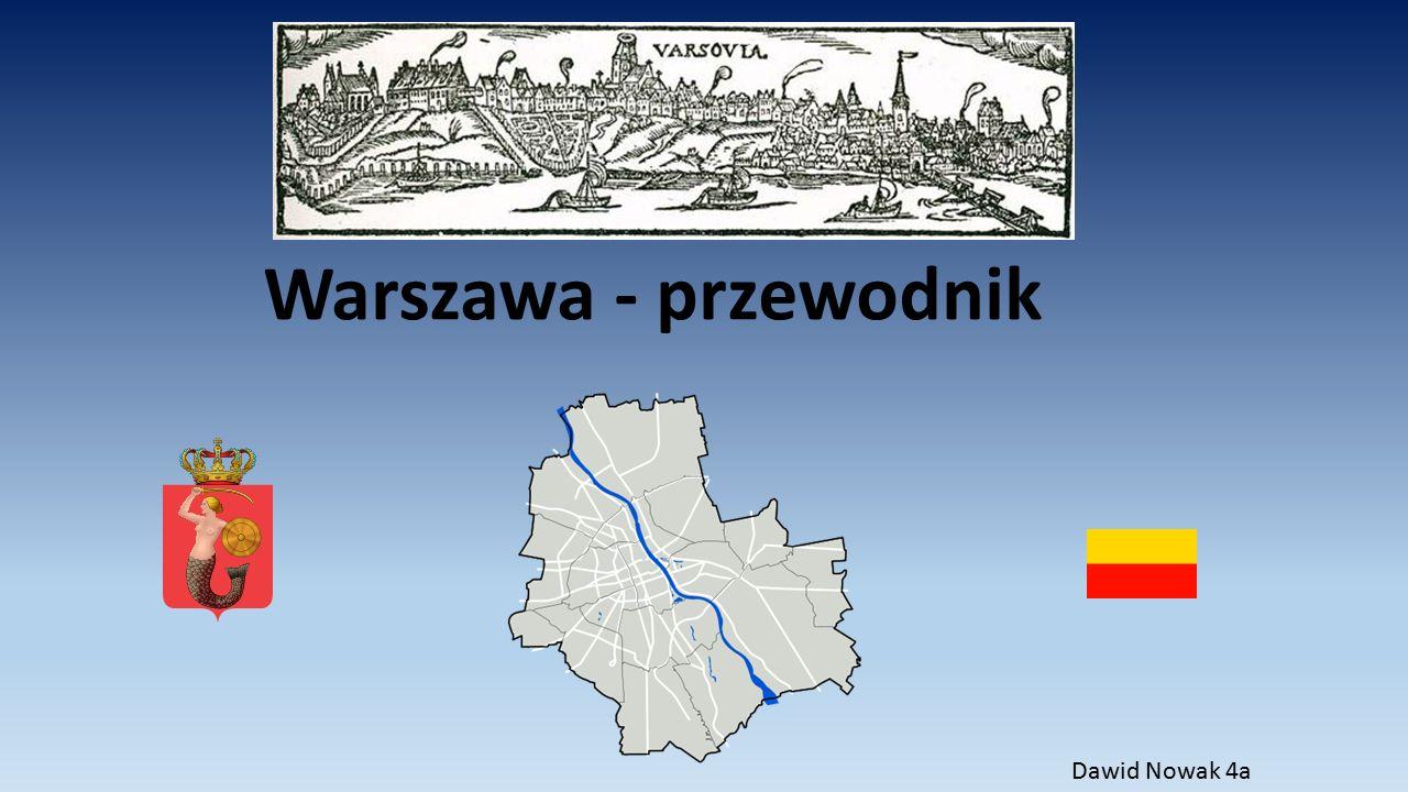 Warszawa - przewodnik Dawid Nowak 4a