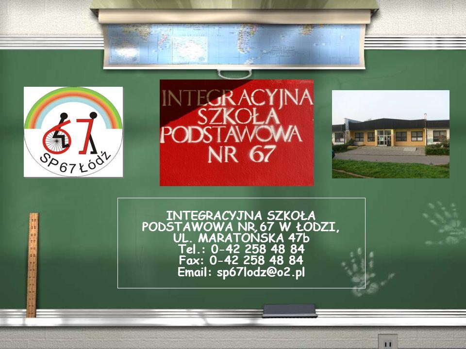 INTEGRACYJNA SZKOŁA PODSTAWOWA NR 67 W ŁODZI, UL.