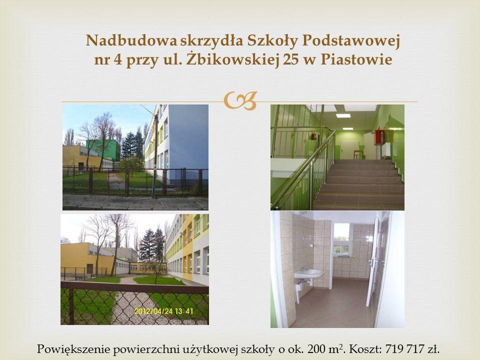  Nadbudowa skrzydła Szkoły Podstawowej nr 4 przy ul.