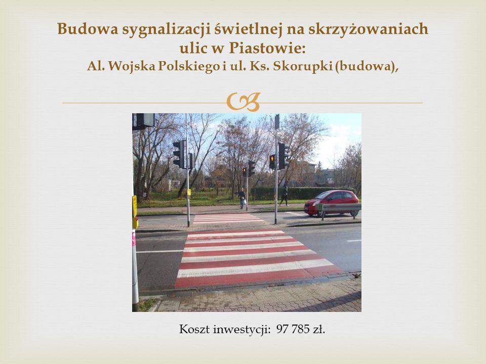  Budowa sygnalizacji świetlnej na skrzyżowaniach ulic w Piastowie: Al.