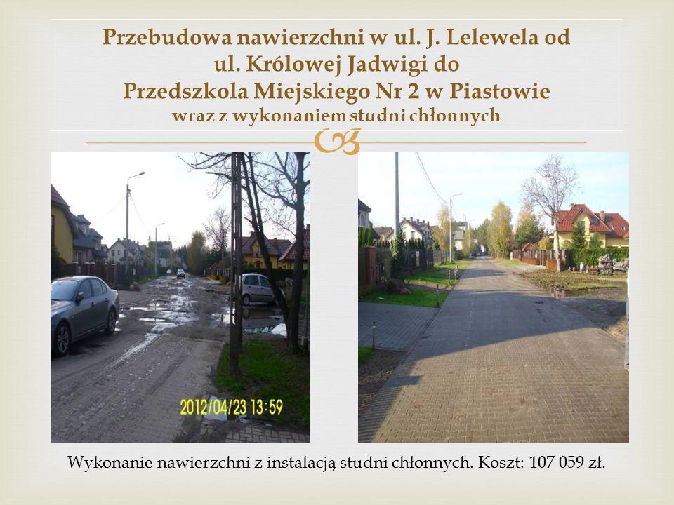  Przebudowa nawierzchni w ul. J. Lelewela od ul.