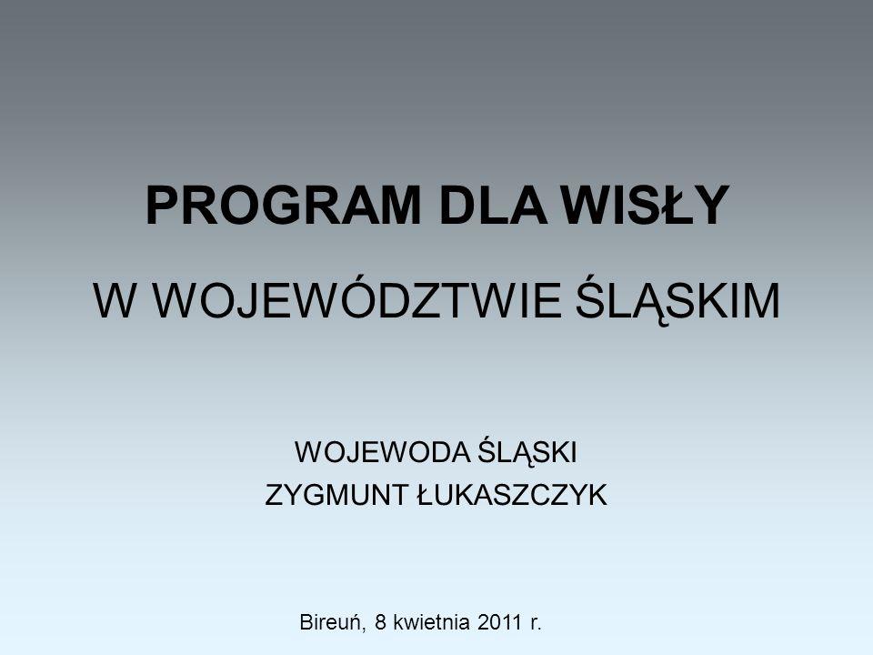 WOJEWODA ŚLĄSKI ZYGMUNT ŁUKASZCZYK Bireuń, 8 kwietnia 2011 r.