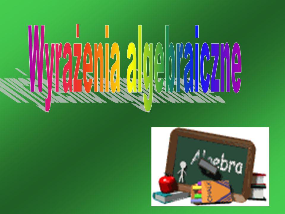 1.Co to są wyrażenia algebraiczne.2.Jednomiany.