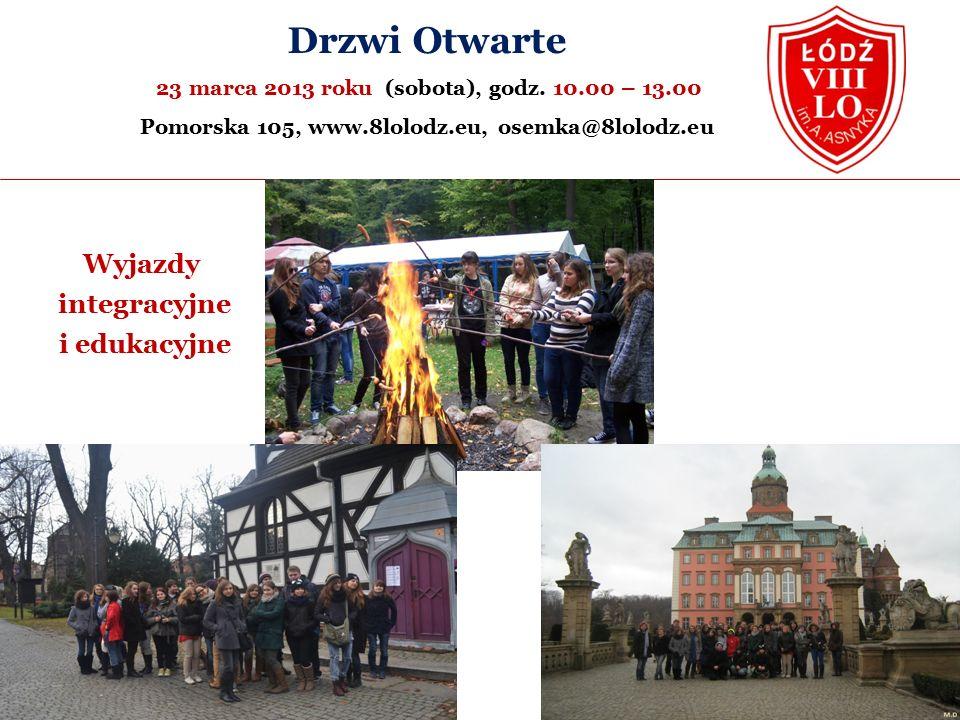 Wyjazdy integracyjne i edukacyjne Drzwi Otwarte 23 marca 2013 roku (sobota), godz.