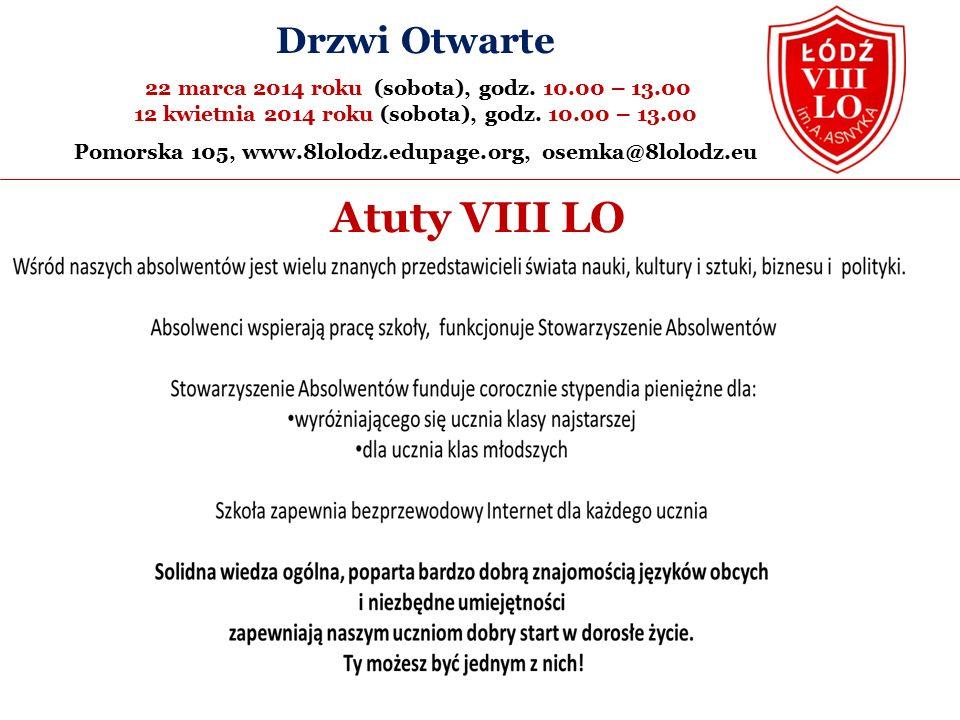 Atuty VIII LO Drzwi Otwarte 22 marca 2014 roku (sobota), godz.