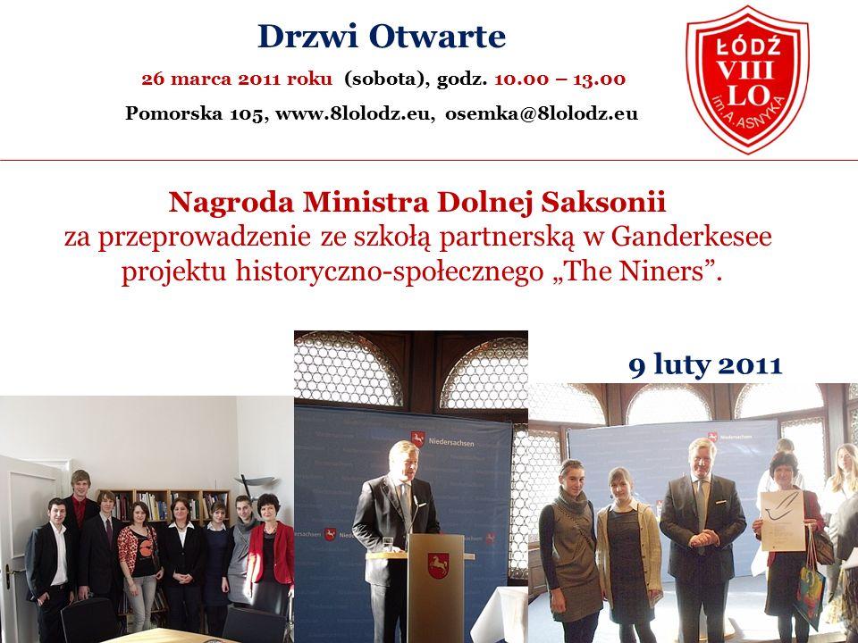 """Nagroda Ministra Dolnej Saksonii za przeprowadzenie ze szkołą partnerską w Ganderkesee projektu historyczno-społecznego """"The Niners ."""