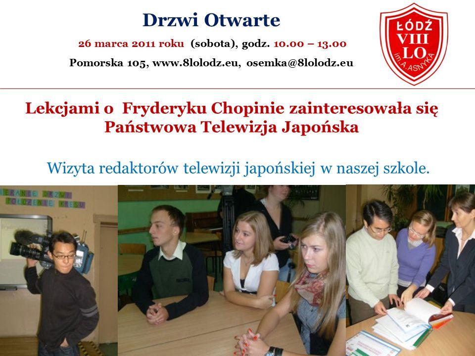 Lekcjami o Fryderyku Chopinie zainteresowała się Państwowa Telewizja Japońska Drzwi Otwarte 26 marca 2011 roku (sobota), godz.