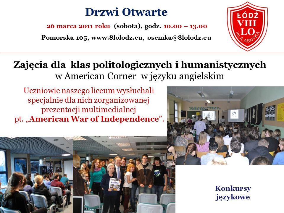 Zajęcia dla klas politologicznych i humanistycznych w American Corner w języku angielskim Drzwi Otwarte 26 marca 2011 roku (sobota), godz.