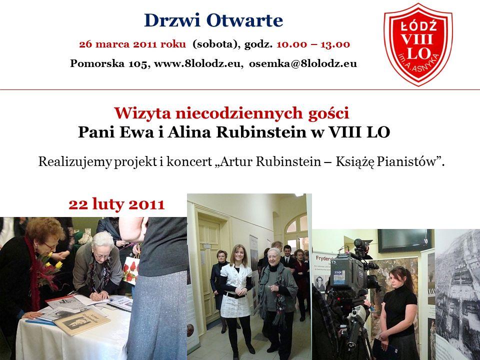 Wizyta niecodziennych gości Pani Ewa i Alina Rubinstein w VIII LO Görlitz 2010 22 luty 2011 Drzwi Otwarte 26 marca 2011 roku (sobota), godz.