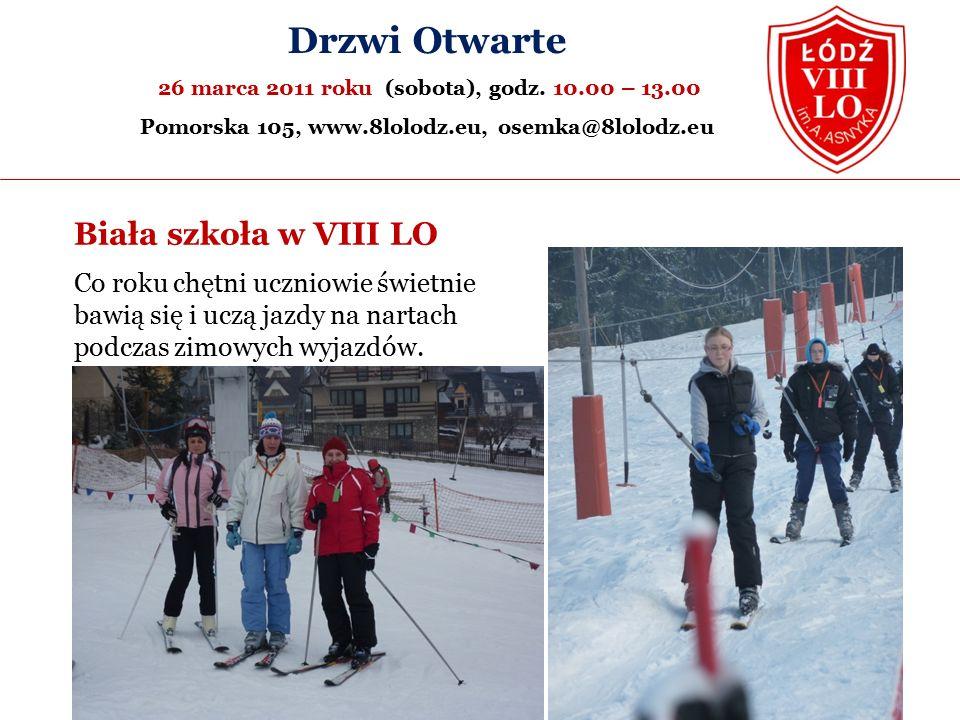 Biała szkoła w VIII LO Drzwi Otwarte 26 marca 2011 roku (sobota), godz.