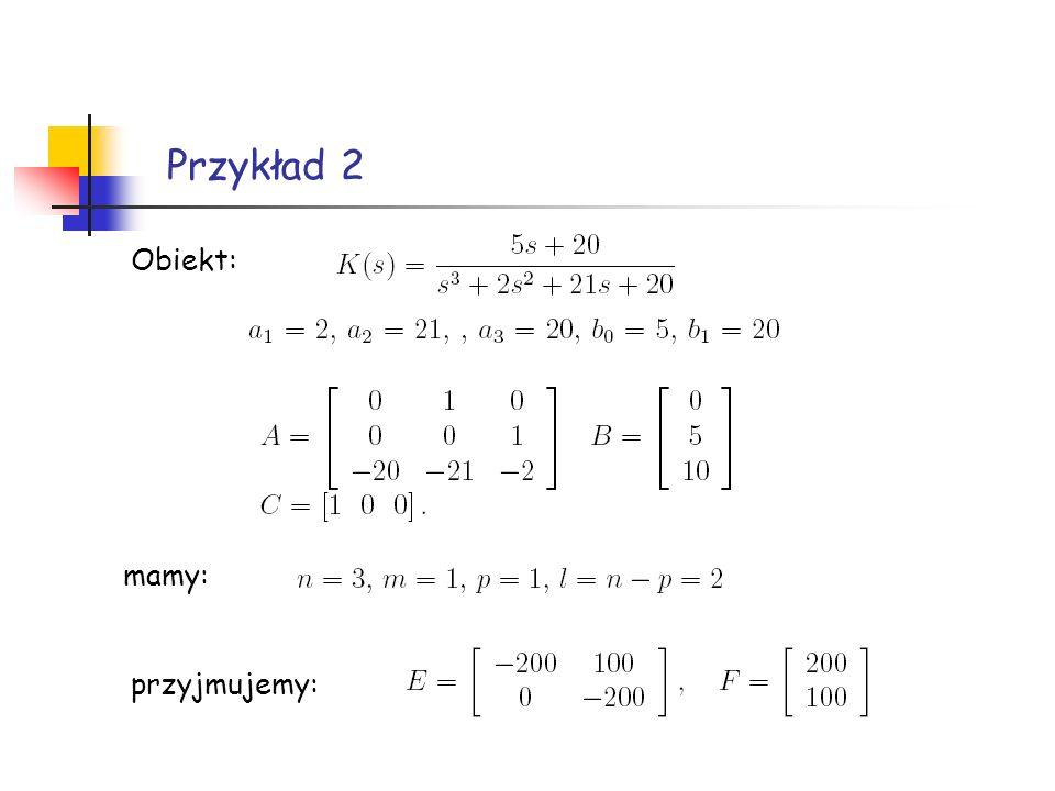 Obiekt: Przykład 2 mamy: przyjmujemy: