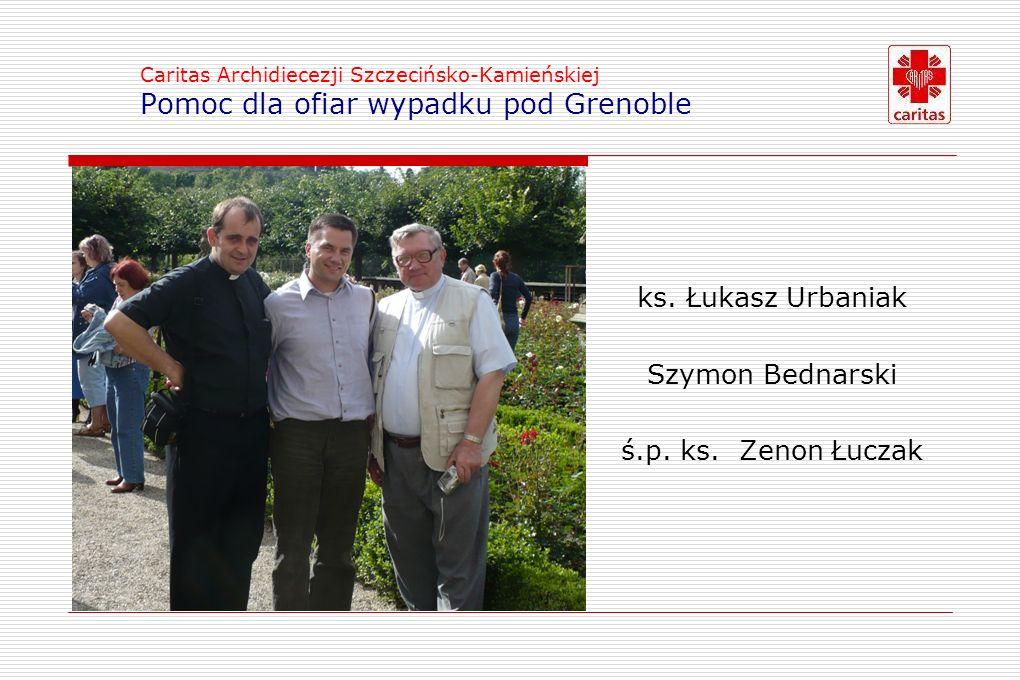 Caritas Archidiecezji Szczecińsko-Kamieńskiej Pomoc dla ofiar wypadku pod Grenoble ks.