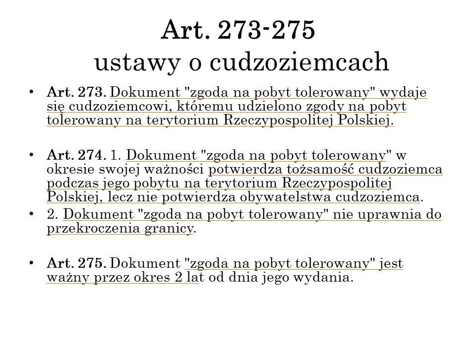 Art. 273-275 ustawy o cudzoziemcach Art. 273. Dokument