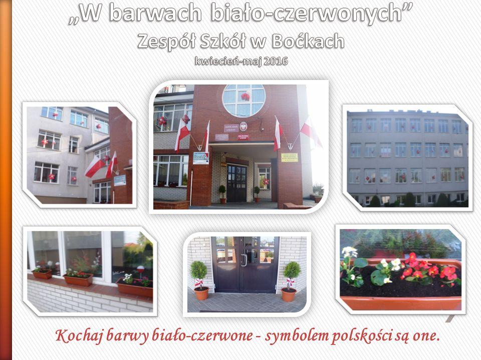 Kochaj barwy biało-czerwone - symbolem polskości są one.