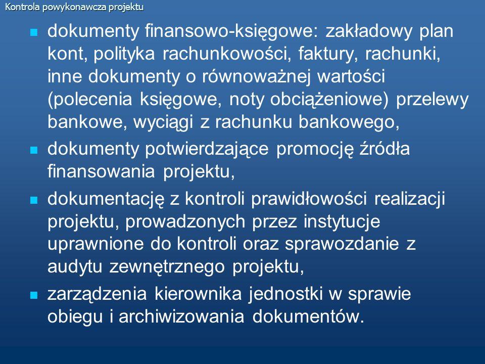 Kontrola powykonawcza projektu umowy z wykonawcami wraz z aneksami, protokoły odbiorów końcowych, dokumentacja przetargowa: zarządzenie kierownika jednostki w sprawie powołania komisji przetargowej oraz w sprawie wprowadzenia regulaminu pracy komisji przetargowej, SIWZ, ogłoszenie o zamówieniu, wszystkie złożone oferty wraz z wadium, protokół z postępowania wraz z załącznikami, informacja o wyborze oferty, złożone protesty, złożone przez wykonawcę zabezpieczenie prawidłowej realizacji umowy,