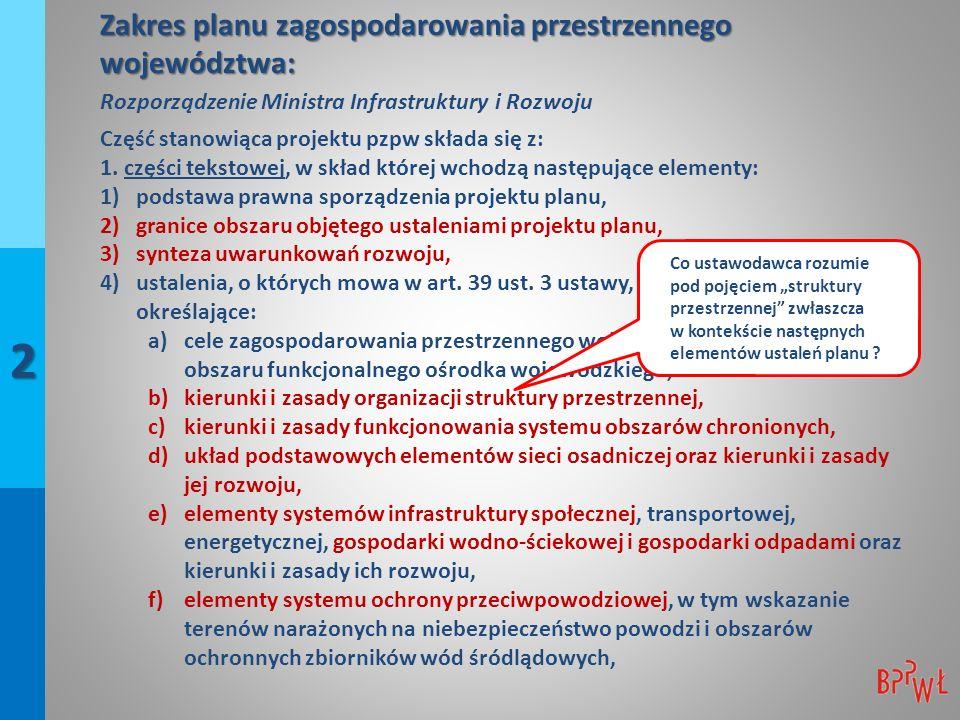 Rola planu zagospodarowania przestrzennego województwa w systemie planowania przestrzennego: czy plan ma być dokumentem długookresowym czy średniookresowym .