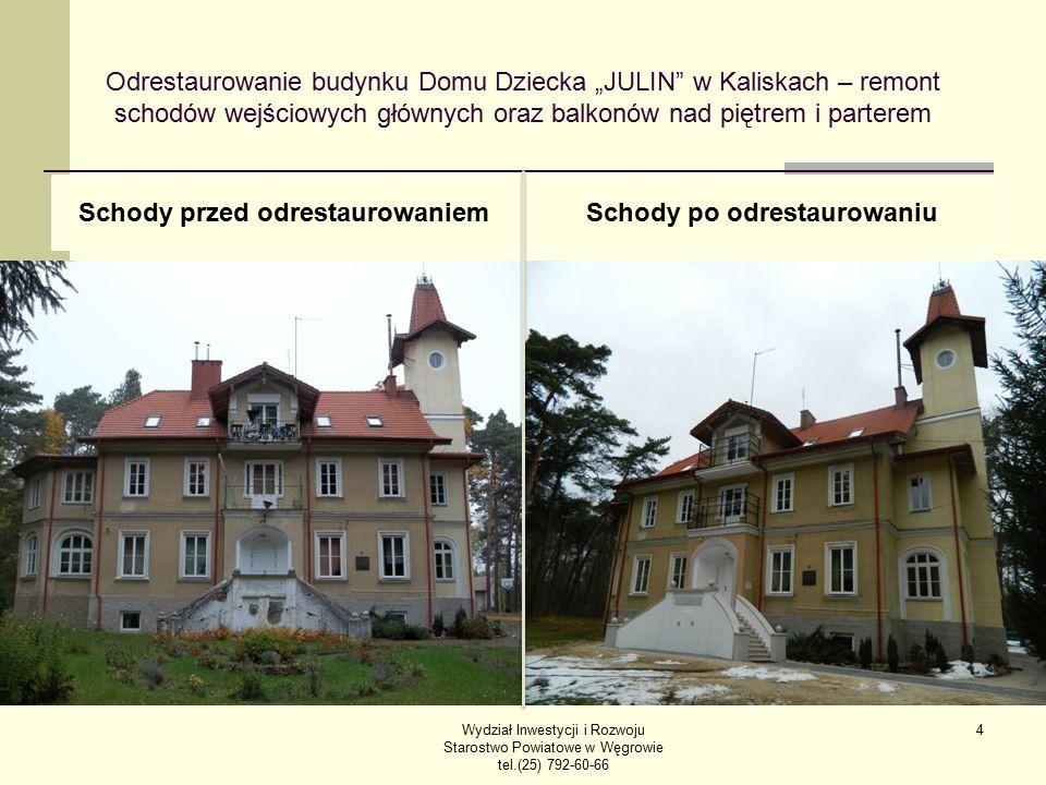 """Odrestaurowanie budynku Domu Dziecka """"JULIN"""" w Kaliskach – remont schodów wejściowych głównych oraz balkonów nad piętrem i parterem Schody przed odres"""
