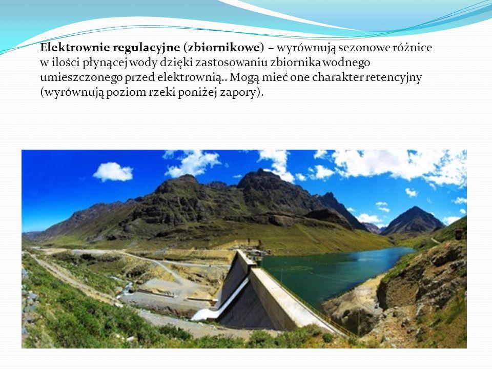 Elektrownie regulacyjne (zbiornikowe) – wyrównują sezonowe różnice w ilości płynącej wody dzięki zastosowaniu zbiornika wodnego umieszczonego przed el