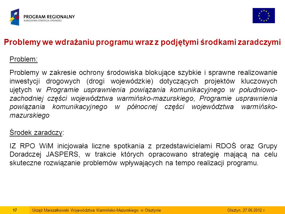 17Urząd Marszałkowski Województwa Warmińsko-Mazurskiego w Olsztynie Olsztyn, 27.06.2012 r.