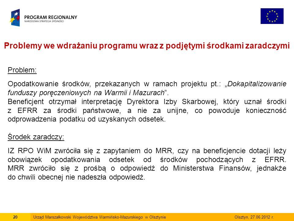 20Urząd Marszałkowski Województwa Warmińsko-Mazurskiego w Olsztynie Olsztyn, 27.06.2012 r.