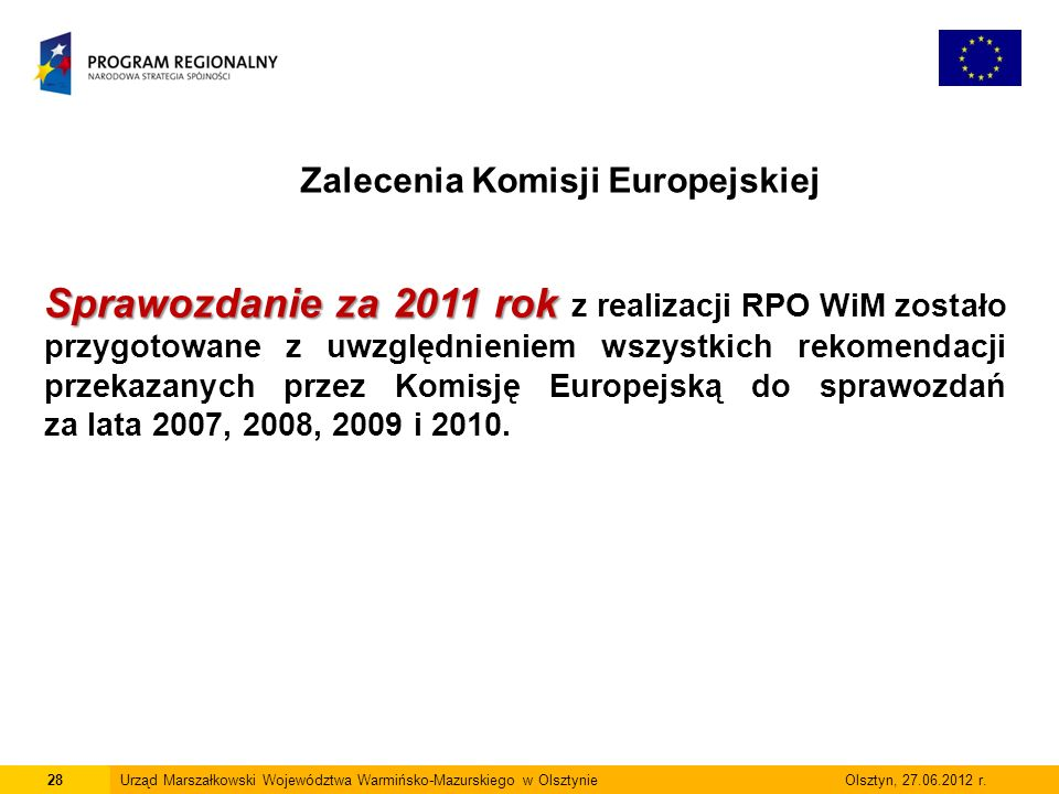 28Urząd Marszałkowski Województwa Warmińsko-Mazurskiego w Olsztynie Olsztyn, 27.06.2012 r.