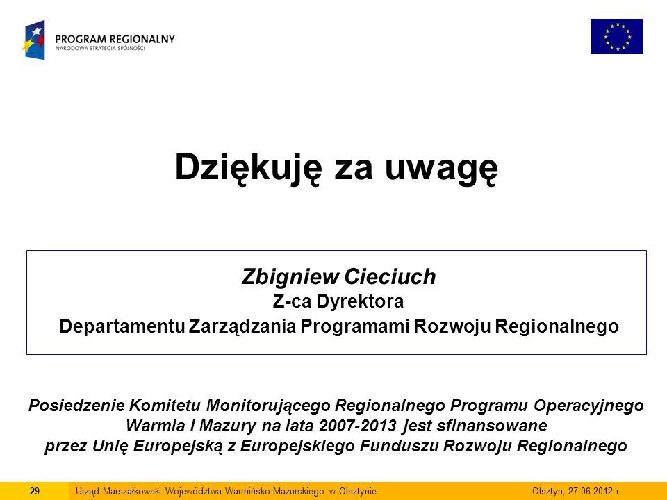 29Urząd Marszałkowski Województwa Warmińsko-Mazurskiego w Olsztynie Olsztyn, 27.06.2012 r.