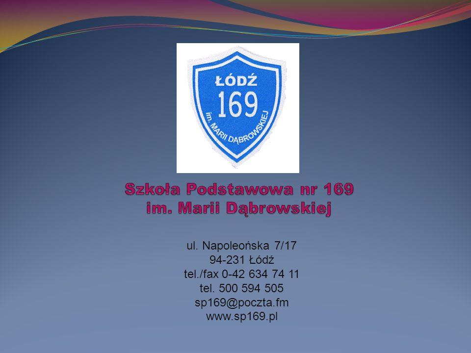 ul. Napoleońska 7/17 94-231 Łódź tel./fax 0-42 634 74 11 tel.