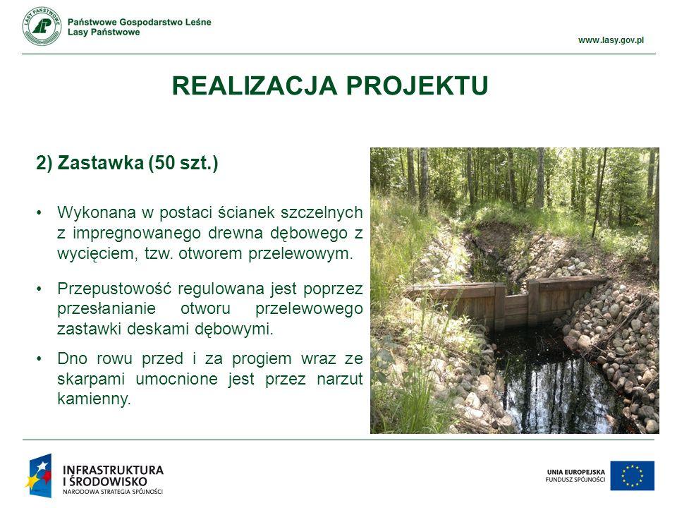 www.ckps.lasy.gov.pl 2) Zastawka (50 szt.) Wykonana w postaci ścianek szczelnych z impregnowanego drewna dębowego z wycięciem, tzw.