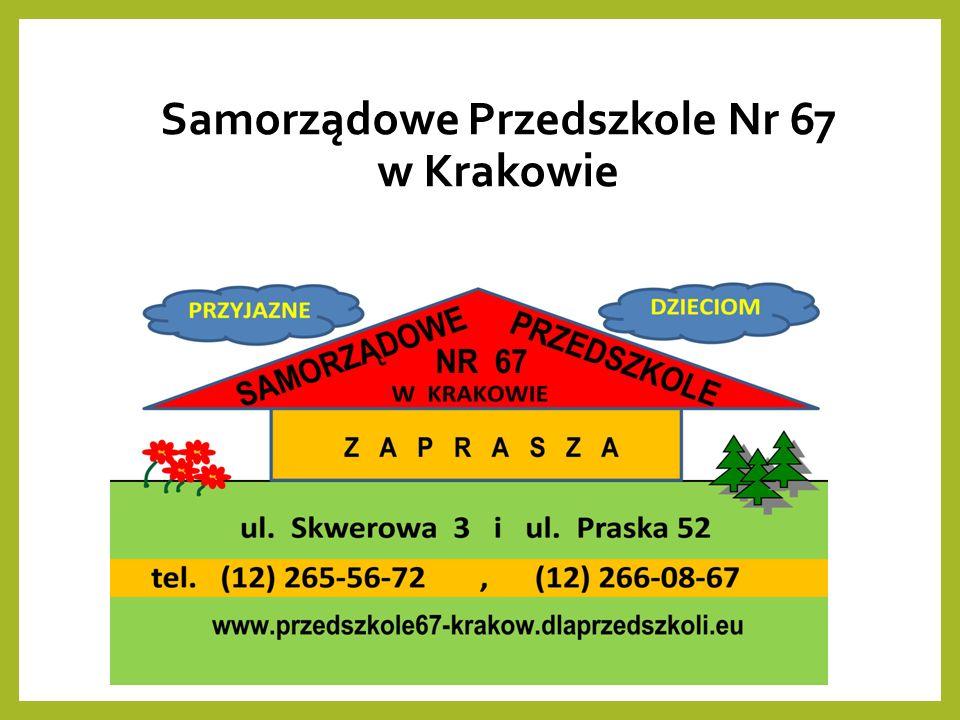 Samorządowe Przedszkole Nr 67 w Krakowie