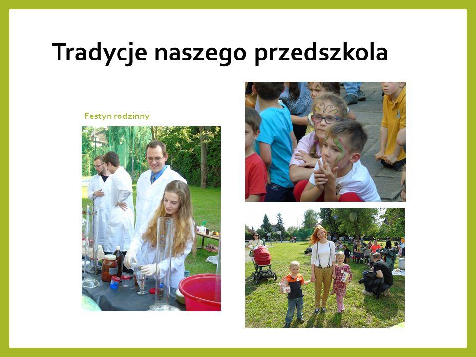 Tradycje naszego przedszkola Festyn rodzinny