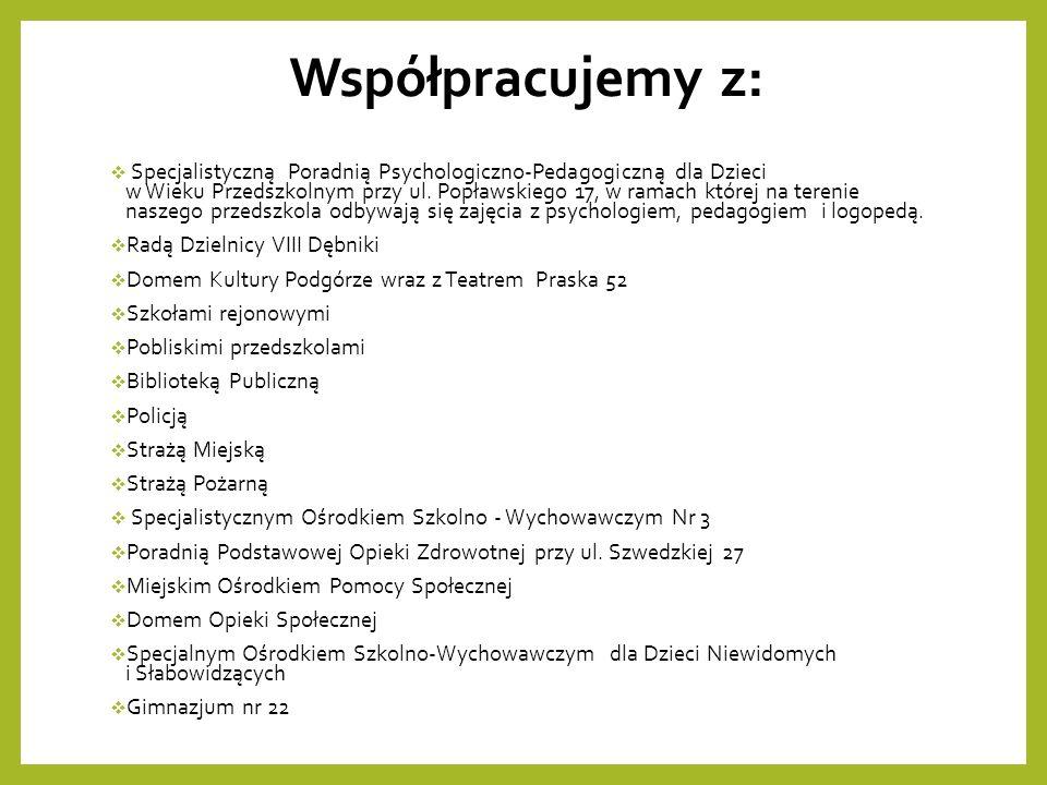 Współpracujemy z:  Specjalistyczną Poradnią Psychologiczno-Pedagogiczną dla Dzieci w Wieku Przedszkolnym przy ul.