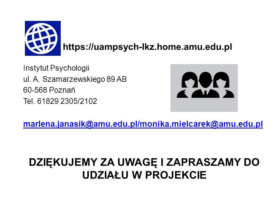 Instytut Psychologii ul. A. Szamarzewskiego 89 AB 60-568 Poznań Tel.