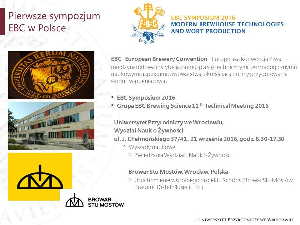 EBC- European Brewery Convention - Europejska Konwencja Piwa – międzynarodowa instytucja zajmująca się technicznymi, technologicznymi i naukowymi aspe