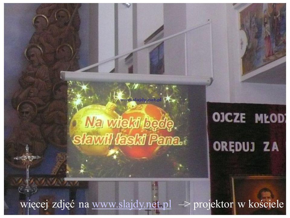 więcej zdjęć na www.slajdy.net.pl –> projektor w kościelewww.slajdy.net.pl